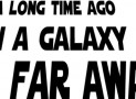 A LONG TIME AGO IN A GALAXY Star Wars Decal Wall Quote